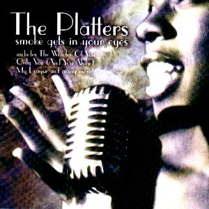 Smoke gets in your eyes. Platters